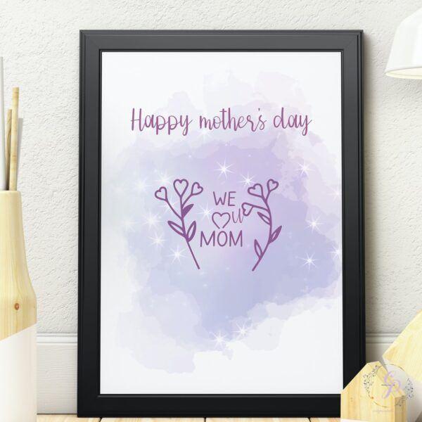 we love you mom