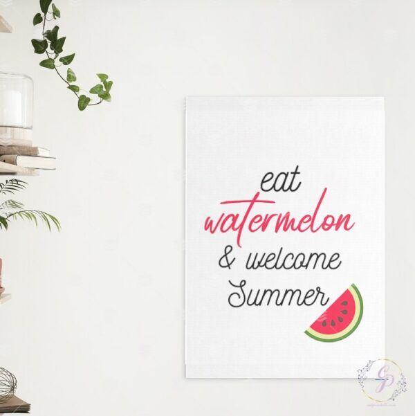 Eat Watermelon & Welcome Summer